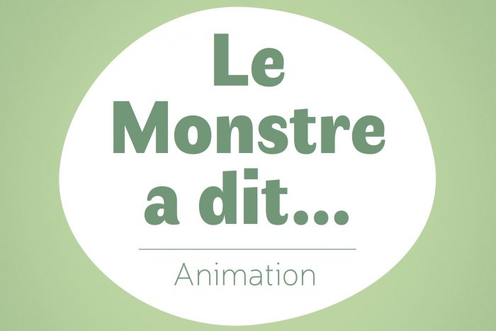 belgik-mojaik-animation-enfants-le-monstre-a-dit